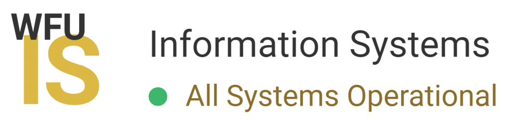"Image of WFU IS Logo with the the text ""All Systems Operational"" next to it."